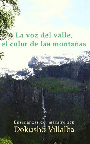 La voz del valle, el color de las montañas (De corazón a corazón)