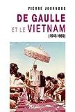 Image de De gaulle et le Vietnam 1945 1969