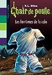 Chair de poule, Tome 32 : Les fant�me...