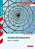 Abitur-Training - Analytische Geometrie - BaWü 2018