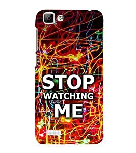 Fiobs Stop Watching Me Case Designer Back Case Cover for Vivo V1
