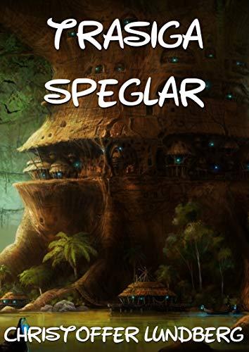 Trasiga speglar (Swedish Edition) por Christoffer Lundberg