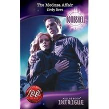 The Medusa Affair (Mills & Boon Intrigue) (Bombshell, Book 66)