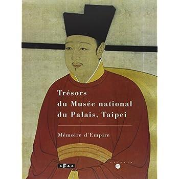 Trésors du Musée national du Palais, Taipei