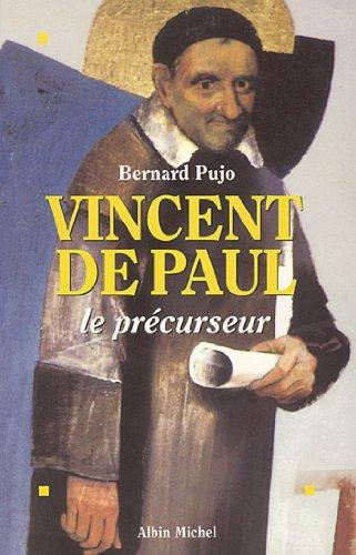 Vincent de Paul, le précurseur