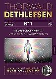 Selbsterkenntnis - Der Weg zur Bewusstwerdung: Band 1 - Thorwald Dethlefsen