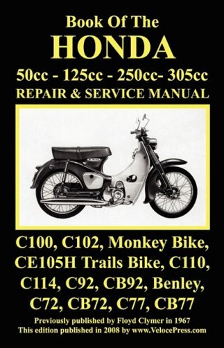 HONDA MOTORCYCLE MANUAL: ALL MODELS, SINGLES AND TWINS 1960-1966: 50cc, 125cc, 250cc & 305cc. by J Thorpe (2008-07-19)