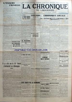CHRONIQUE DU LIBOURNAIS (LA) [No 7763] du 29/01/1943 - L'ENIGME CHINOISE - A PEKIN - UN CONGRES REUNISSANT LES FORCES NATIONALES VIENT DE S'OUVRIR - M. MASSON - AVERTISSEMENT DE NEUTRE - QUE SIGNIFIRAIT UNE VICTOIRE DE L'U.R.S.S. - IL Y A 10 ANS LE 3EME REICH S'INSTAURAIT EN ALLEMAGNE - UN NOUVEAU TRAITE TRIPARTITE - LA TURQUIE RESTE NEUTRE - LA TUBERCULOSE - LES JEUX OLYMPIQUES AU RIALTO par Collectif