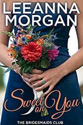 Sweet on You (The Bridesmaids Club Book 4) (English Edition)