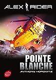 alex rider tome 2 pointe blanche