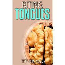 Biting Tongues