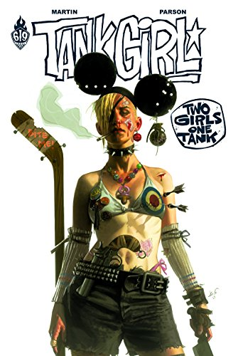 Tank Girl : Two girls one tank par Collectif