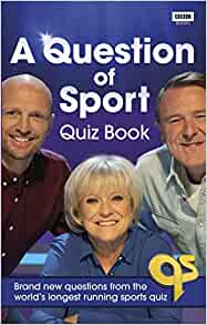 A Question Of Sport Quiz Book Brand New Questions From The World S Longest Running Sports Quiz Quiz Books Amazon Co Uk Edwards Gareth 9781785945397 Books