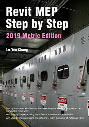 Revit MEP Step by Step 2019 Metric Edition (English Edition)