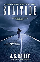 Solitude (The Chronicles of Servitude Book 0)