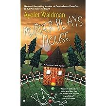 Murder Plays House by Ayelet Waldman (2005-07-05)