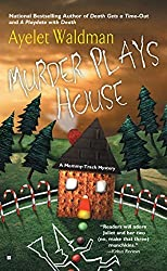Murder Plays House by Ayelet Waldman (2005-07-05)