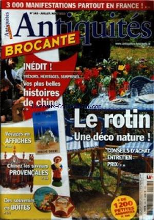 ANTIQUITES BROCANTE [No 143] du 01/07/2010 - LE ROTIN / UNE DECO NATURE - VOS PLUS BELLES HISTOIRE DE CHINE - VOYAGES EN AFFICHES - CHINEZ LES SAVEURS PROVENCALES - DES SOUVENRS EN BOITES par Collectif