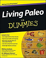 Living Paleo For Dummies by Melissa Joulwan (2013-01-04)