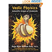 Vedic Physics: Scientific Origin of Hinduism