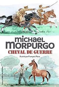 Cheval de guerre par Michael Morpurgo