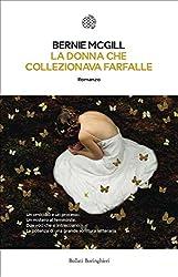 La donna che collezionava farfalle (Italian Edition)