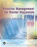Practice Management for Dental Hygienists