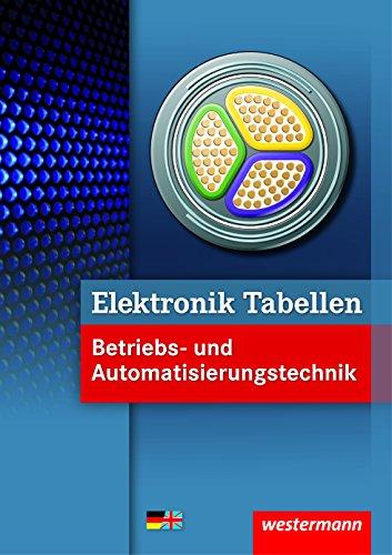 Elektronik Tabellen Betriebs- und Automatisierungstechnik - 1. Auflage, 2014, korrigierter Nachdruck