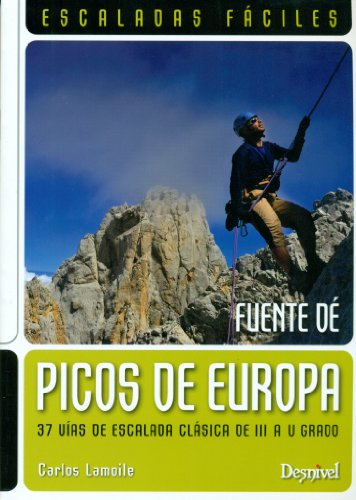 Picos de Europa : escaladas fáciles : Fuente Dé