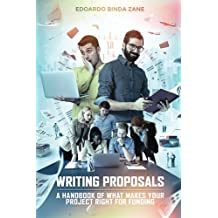 Writing Proposals: A Handbook of What Makes your Project Right for Funding (includes proposal template)