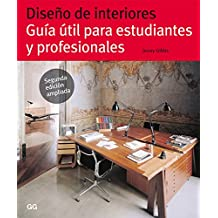 Diseño de interiores: Guía útil para estudiantes y profesionales