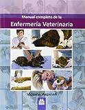 Manual Completo De La Enfermería Veterinaria