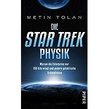 Die STAR TREK Physik: Warum die Enterprise nur 158 Kilo wiegt und andere galaktische Erkenntnisse