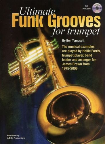Ultimate Funk Grooves for Trumpet CD par Tompsett Ben