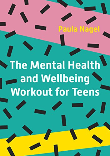 Mental Health and Wellbeing Workout for Teens por Paula Nagel