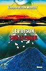 Le poison sur le coeur par Évelyne Néron Morgat