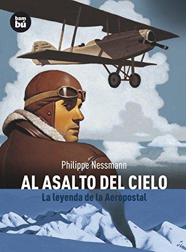 Al asalto del cielo (Descubridores) por Philippe Nessmann