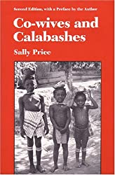 Co-wives and Calabashes (Women & Culture)