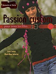 Passion custom