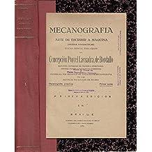 MECANOGRAFÍA O ARTE DE ESCRIBIR A MÁQUINA (SISTEMA PANDACTILAR. EDICIÓN ESPACIAL PARA ...