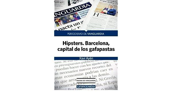 Hipsters: Barcelona, capital de los gafapastas