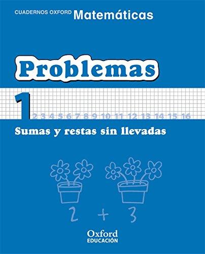 Matemáticas 1º Primaria Cuadernos de Problemas 1 (Cuadernos de Matemáticas Primaria) - 9788467324419