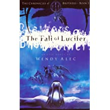 The Fall of Lucifer (Chronicles of Brothers)