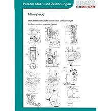 Mikroskope, über 4000 Seiten (DIN A4) patente Ideen und Zeichnungen