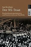 Der NS-Staat: Geschichtsinterpretationen und Kontroversen im ?berblick