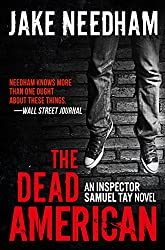 THE DEAD AMERICAN (The Inspector Samuel Tay Novels Book 3) (English Edition)