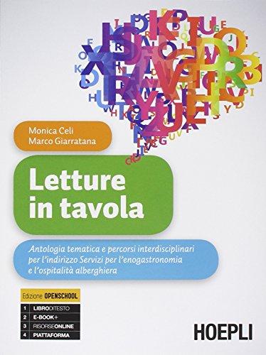 Letture in tavola. Per gli Ist. tecnici e professionali. Con e-book. Con espansione online