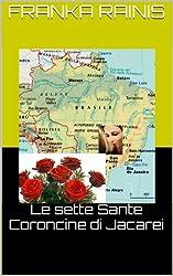 Le sette Sante Coroncine di Jacarei (Italian Edition)