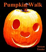 Pumpkin Walk (English Edition)