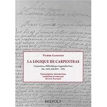 STSA 17 Gassendi, La Logique de Carpentras, S. Taussig: Texte, Introduction Et Traduction (Les Styles Du Savoir)